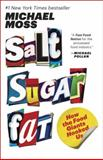 Salt Sugar Fat, Michael Moss, 0812982193