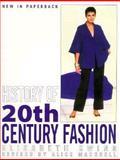 History of 20th Century Fashion, Ewing, Elizabeth and Mackrell, Alice, 089676219X