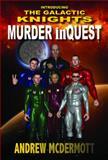 Murder InQuest, Andrew McDermott, 0987222198