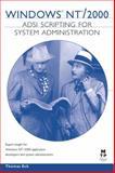 Windows NT/2000 ADSI Scripting for System Administration, Thomas Eck, 1578702194