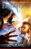 Dragon Age Volume 3: until We Sleep, David Gaider, 1616552190
