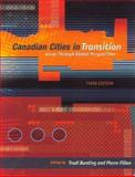 Canadian Cities in Transition : Local Through Global Perspectives, Bunting, Trudi E. and Filion, Pierre, 0195422198