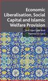 Economic Liberalisation, Social Capital and Islamic Welfare Provision, Harrigan, Jane and El-Said, Hamid, 0230202195