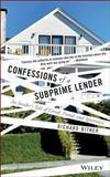 Confessions of a Subprime Lender, Richard Bitner, 0470402199