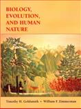 Biology, Evolution, and Human Nature, Goldsmith, Timothy H. and Zimmerman, William F., 0471182192