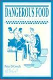 Dangerous Food : I Corinthians 8-10 in Its Context, Gooch, Peter D., 0889202192