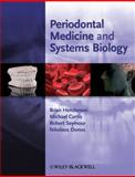 Periodontal Medicine and Systems Biology, , 1405122196