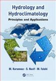 Hydrology and Hydroclimatology, Mohammad Karamouz, 1466512199