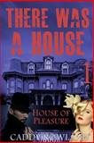 House of Pleasure, Caddy Rowland, 1497372194
