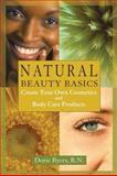 Natural Beauty Basics, Dorie Byers, 1890612197
