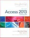 Exploring : Microsoft Access 2013, Introductory, Poatsy, Mary Anne and Krebs, Cynthia, 0133412199