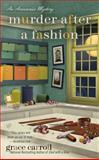 Murder after a Fashion, Grace Carroll, 0425252191