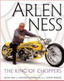 Arlen Ness, Arlen Ness and Michael Lichter, 0760322198