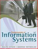 Fundamentals of Information Systems (Book Only), Stair, Ralph and Reynolds, George, 0840062192