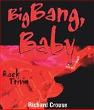 Big Bang, Baby, Richard Crouse, 0888822197