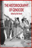 The Historiography of Genocide, , 1403992193
