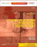 Spinal Injections and Peripheral Nerve Blocks, Deer, Timothy and Benzon, Honorio, 1437722199