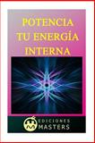 Potencia Tu Energía Interna, Adolfo Agusti, 1492312193