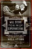 Will Storr vs. the Supernatural
