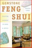 Gemstone Feng Shui, Sandra Kynes, 0738702196