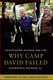 Negotiating Outside the Law : Why Camp David Failed, Helmick, Raymond G., 0745322190