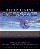 Deciphering Cyberspace : Making the Most of Digital Communication Technology, Leonard C. Shyles, 0761922199
