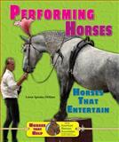 Performing Horses, Loren Spiotta-DiMare, 0766042197
