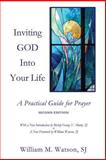 Inviting God into Your Life, William Watson, 1494762196