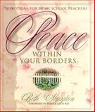Peace Within Your Borders, Beth Sharpton, 1579212190