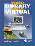 Your Library Goes Virtual 9781586832193