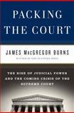 Packing the Court, James MacGregor Burns, 1594202192