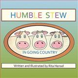 Humble Stew in Going Country, Hensel, Rita, 1605632198