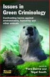 Issues in Green Criminology : Confronting Harms Against Environments, Other Animals and Humanity and Other Animals, , 1843922193