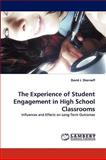 The Experience of Student Engagement in High School Classrooms, David J. Shernoff, 3838322193