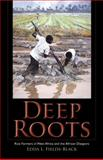 Deep Roots : Rice Farmers in West Africa and the African Diaspora, Fields-Black, Edda L., 0253352193