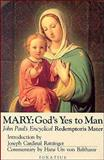 Mary - God's Yes to Man, Pope John II, Introduction by Joseph Cardinal Ratzinger, 0898702194