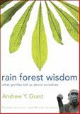 Rain Forest Wisom, Andrew Grant, 0981932193