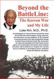 Beyond the Battle Line, Luke I. C. Kim, 1465352198