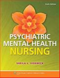 Psychiatric Mental Health Nursing, Lippincott Williams & Wilkins Staff and Videbeck, Sheila L., 1469862190