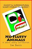 No Fluffy Animals, Ian Davies, 1494442191
