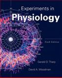 Experiments in Physiology, Tharp, Gerald D. and Woodman, David A., 0321652193