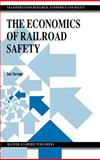 The Economics of Railroad Safety, Savage, Ian, 0792382196