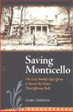 Saving Monticello, Marc Leepson, 0813922194