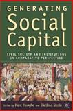 Generating Social Capital : Civil Society and Institutions in Comparative Perspective, Stolle, Dietlind, 1403962197