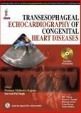 Transesophageal Echocardiography of Congenital Heart Diseases, Kapoor, Singh, 9351522199