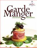 Garde Manger : Cold Kitchen Fundamentals, American Culinary Federation Staff and Embery, Richard, 0131182196