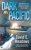 Dark Pacific, David E. Meadows, 042521219X