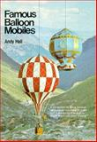 Famous Balloon Mobiles, Andy Hall, 0906212197
