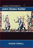 Studies in Homage to John Esten Keller, , 1588712192