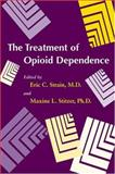 The Treatment of Opioid Dependence, , 0801882192